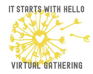 April calendar of events in Reno - It Starts with Hello – Virtual Gathering Series